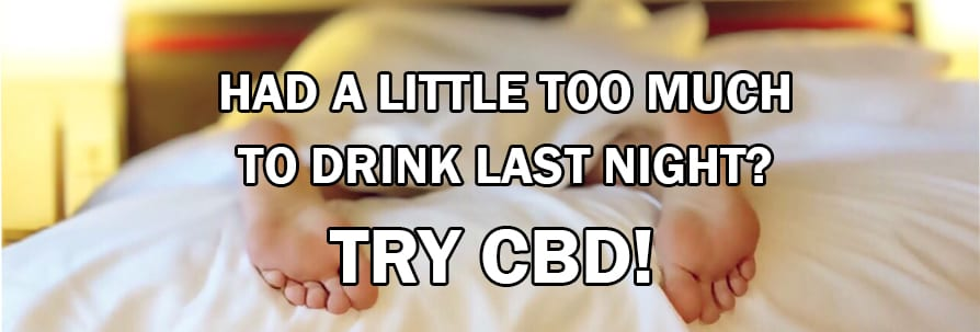 CBD Helps with Hangovers