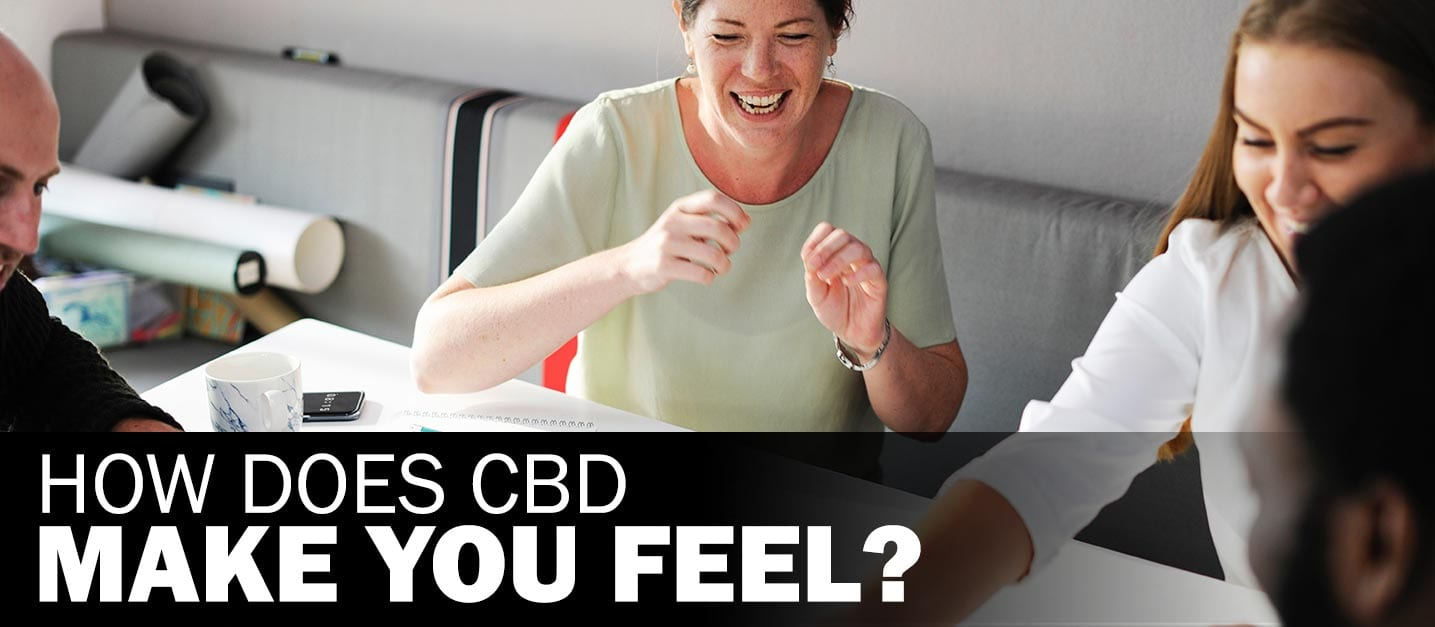 Learn about CBD: How does CBD make you feel?