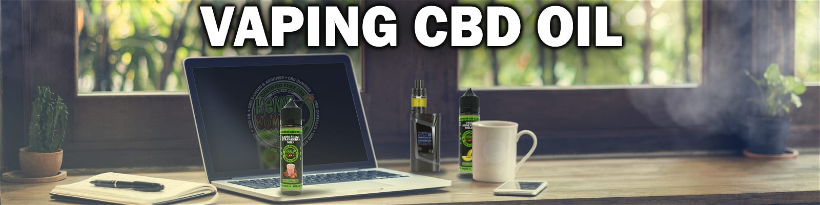 Vaping CBD Oil with two CBD e-liquid bottles and a vaping device on a desk with smoke in the frame