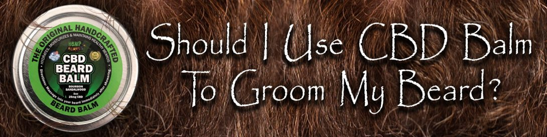 CBD Balm for Growing a Beard