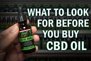 What to Look for Before Buying CBD Oil