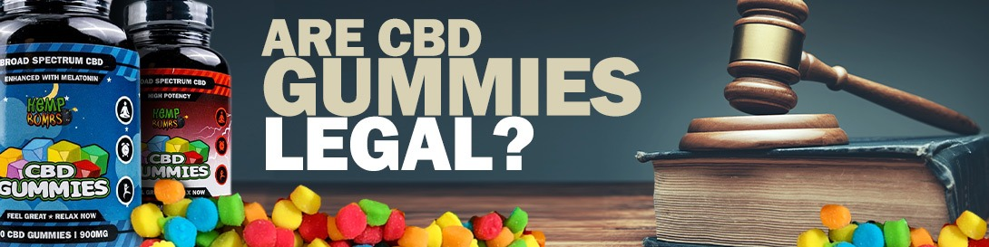 Are CBD Gummies legal? Finding legal CBD edibles