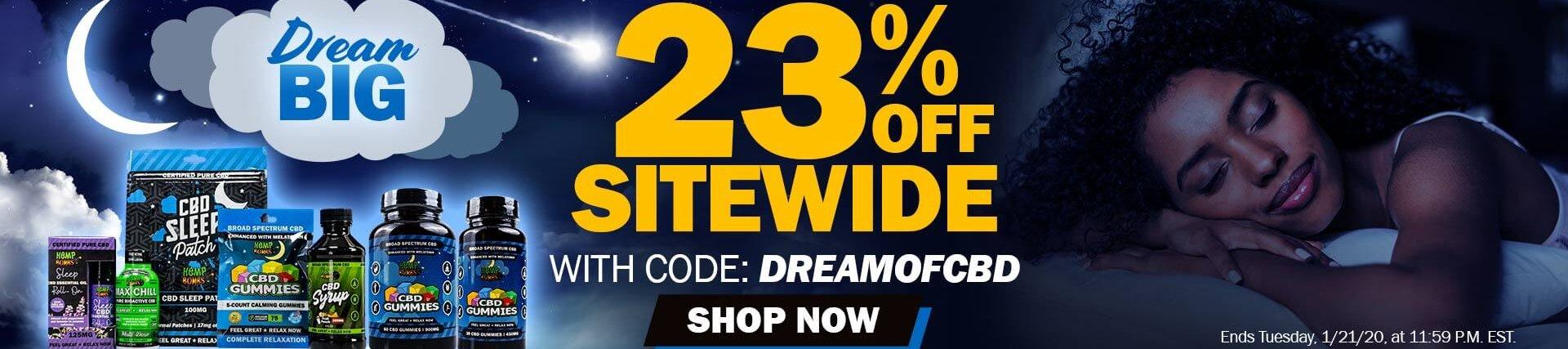 CBD Weekend Sale 23% OFF Code: DREAMOFCBD