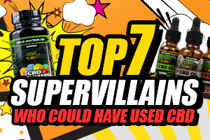 Supervillains who need CBD