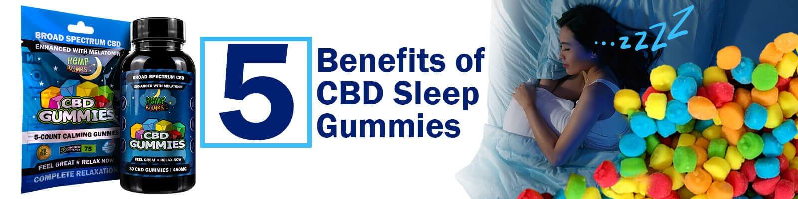 CBD Sleep Gummies Benefits