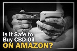 Is Amazon CBD Safe?