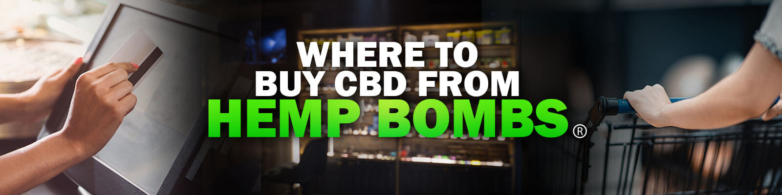 Where to Buy CBD Online from Hemp Bombs