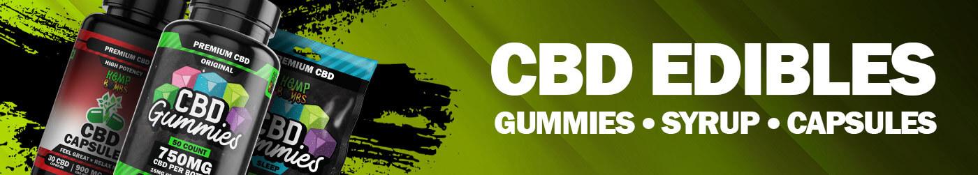 CBD Edibles - Gummies, Syrup, Capsules
