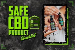 Safe CBD Products Checklist