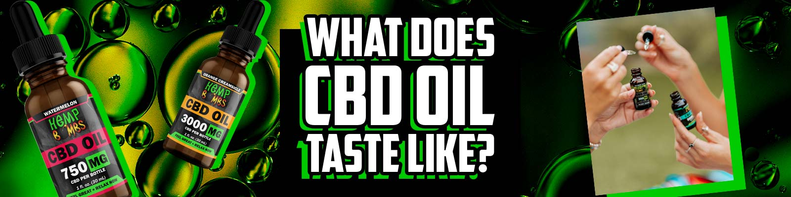 What Does CBD Oil Taste Like?