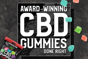 Best Quality CBD Gummies