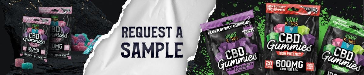 Request a sample of CBD Gummies